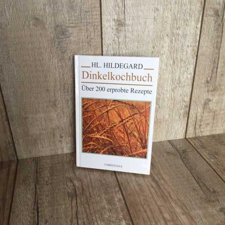 Hildegard von Bingen Dinkelkochbuch